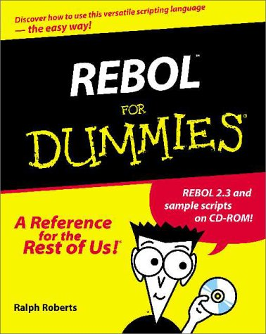 REBOL For Dummies? (For Dummies (Computers)) 9780764507458 With REBOL just about anybody can create cool-looking Web pages that run on virtually any platform. Unlike other scripting languages—like Perl, for instance—REBOL is about as close to plain English as a programming language could possibly be, and it directly handles e-mail, Web, FTP, NNTP and every other protocol, without the need for extra libraries or modules. REBOL isn't hard to learn, but it does pack a slew of details that you'll need to wrestle into shape while building your Web pages. Which is where REBOL For Dummies comes in. Your complete guide to building powerful applications for all popular Internet protocols, this friendly guide helps you get your message across using REBOL. Author Ralph Roberts offers clear explanations and dozens of practical, skill-building examples that help you quickly master what you need to know to: Write scripts that run on 37 different platforms! Enable computers, servers, and PDAs to communicate with each o ther Build attractive Web documents with ease Synchronize database records Streamline your e-business activities If you can turn on your computer and use a mouse, you can use REBOL to create powerful Web applications, and REBOL For Dummies shows you how. In plain English, it covers all the bases, including: Markup in general and REBOL markup in particular Creating, editing and structuring scripts Using REBOL elements and attributes to design and build simple documents Advanced coding techniques for building different types of complex Web pages How REBOL works with online resources to build and compile fast, flexible online documents Using REBOL to structure, build, save and load databases Creating REBOL CGI applications, getting REBOL to output HTML, filling out forms, and other advanced topics The Bonus CD-ROM features: REBOL 2.3 for Windows, Amiga, Linux, UNIX, Mac, BeOS, and dozens of other platforms Sample scripts and examples from the book If you can write a se