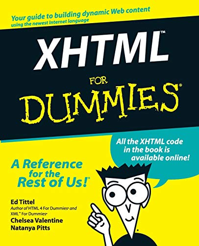 XHTML For Dummies (0764507516) by Ed Tittel; Chelsea Valentine; Natanya Pitts