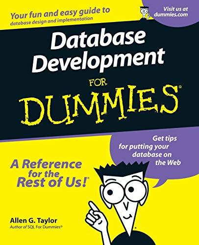 9780764507526: Database Development For Dummies