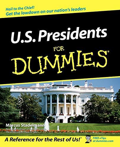 9780764508851: U.S. Presidents For Dummies