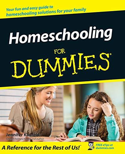 9780764508882: Homeschooling For Dummies