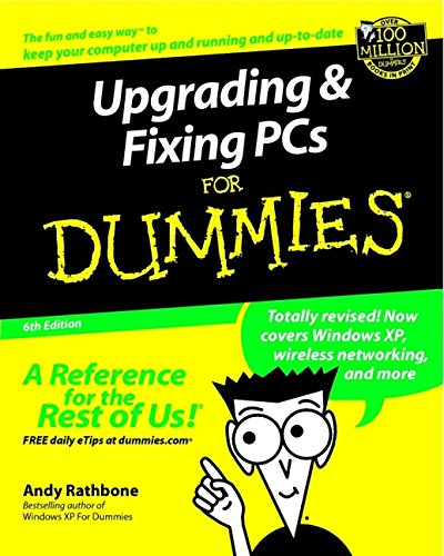 9780764516658: Upgrading and Fixing PCs for Dummies (Upgrading & Fixing Pcs for Dummies)