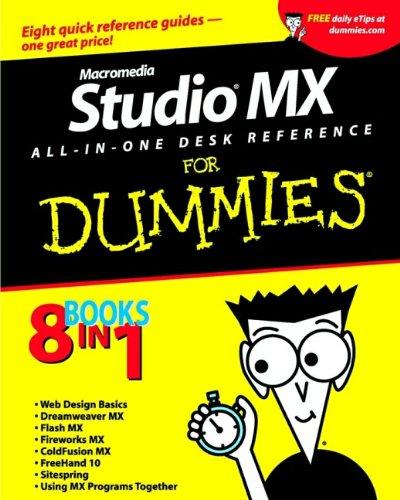 Macromedia Studio MX All-in-One Desk Reference For Dummies (0764517996) by Dean, Damon; Cowitt, Andy; Finkelstein, Ellen; Sahlin, Doug; McCue, Camille