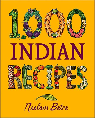 1000 Indian Recipes (Hardback): Neelam Batra