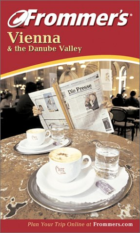 9780764524363: Frommer's Vienna and the Danube Valley (Frommer's Complete Guides)