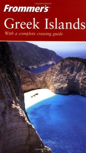 9780764524578: Frommer's Greek Islands (Frommer's Complete Guides)