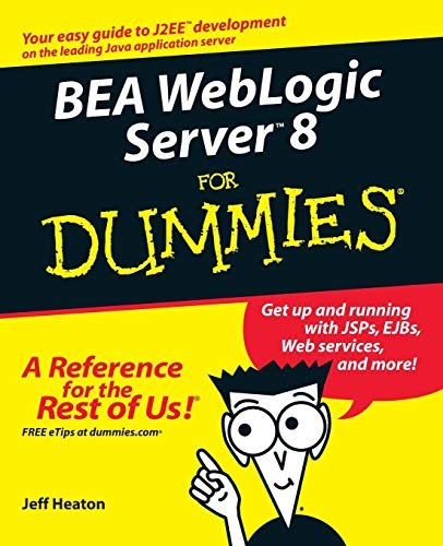 9780764524721: BEA WebLogic Server 8 for Dummies