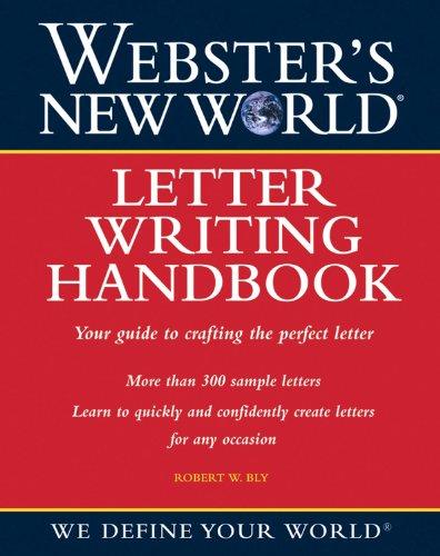 Webster's New World Letter Writing Handbook: Robert W. Bly
