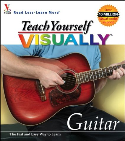Teach Yourself VISUALLY Guitar: maranGraphics