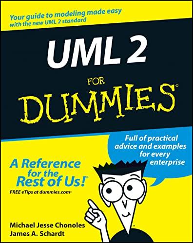 UML 2 For Dummies: Michael Jesse Chonoles,