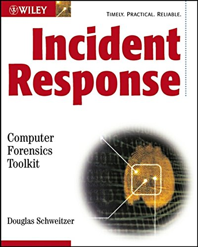 9780764526367: Incident Response: Computer Forensics Toolkit