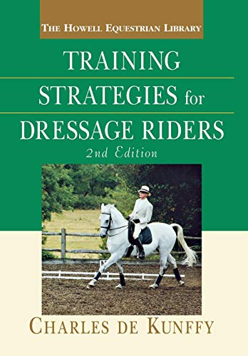 9780764526374: Training Strategies for Dressage Riders (Lifestyles General)