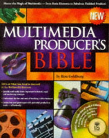 9780764530029: Multimedia Producer's Bible: Managing Projects and Teams