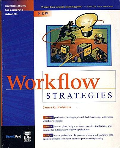 Workflow Strategies: James G. Kobielus