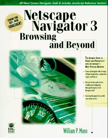Netscape Navigator 3: Browsing and Beyond (0764530143) by Bill Mann