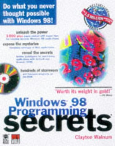9780764530593: Windows 98 Programming Secrets (The Secrets Series)