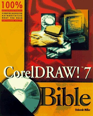 9780764530661: Coreldraw 7 Bible