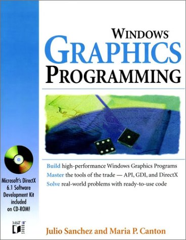 Windows? Graphics Programming (9780764532511) by Julio Sanchez; Maria P. Canton