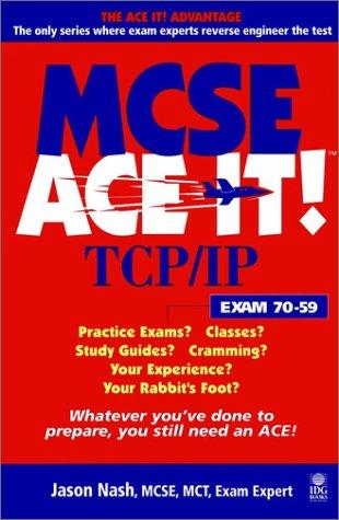 9780764532580: MCSE TCP/IP Ace It!: Exam 70-59 (McSe Ace It)