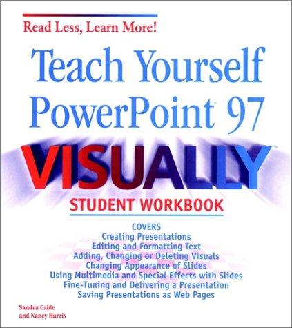 Teach Yourself Powerpoint Visually St: Cable, Snadra