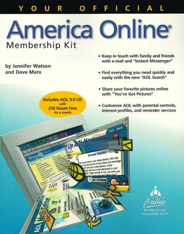 Your Official America Online Membership Kit: Jennifer Watson, Dave