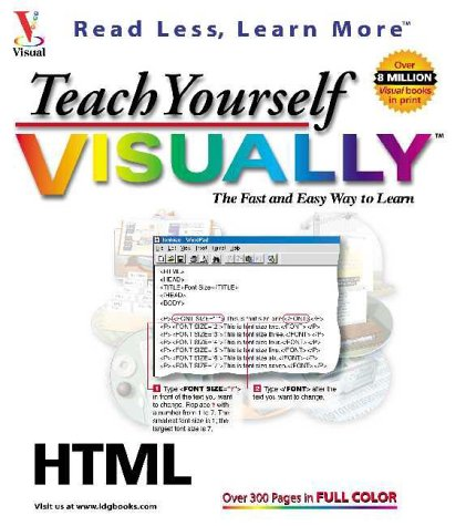 Teach Yourself HTML VISUALLY (Teach Yourself Visually) (0764534238) by Ruth Maran