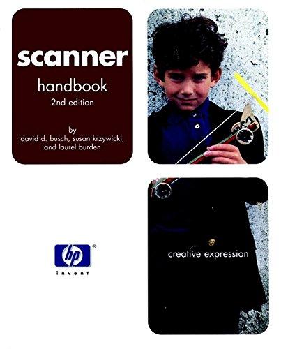 Hewlett-Packard Official Scanner Handbook (Hewlett-Packard Press) (0764535234) by David D. Busch; Susan Krzywicki; Laurel Burden