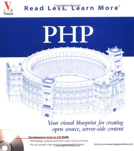 9780764535611: PHP: Your visual blueprint for creating open source, server-side content