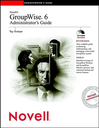 9780764535635: Novell's GroupWise 6 Administrator's Guide