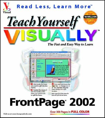 Teach Yourself VISUALLY FrontPage 2002 (Visual Read: Maran, Ruth