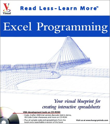 Excel Programming: Your Visual Blueprint for Creating Interactive Spreadsheets (With CD-ROM): ...
