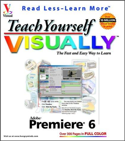 9780764536649: Teach Yourself VISUALLY Premiere 6