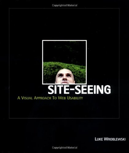 9780764536748: Site-Seeing: A Visual Approach to Web Usability
