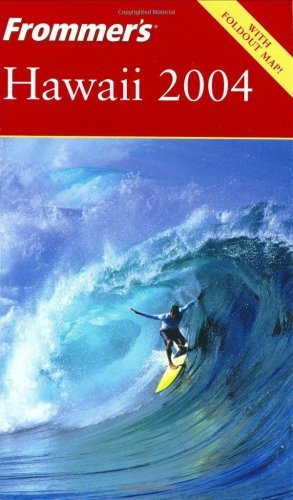 9780764537073: Frommer's Hawaii 2004 (Frommer's Complete Guides)