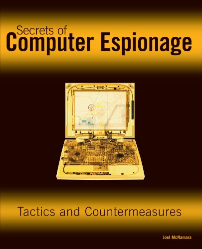9780764537103: Secrets of Computer Espionage: Tactics and Countermeasures