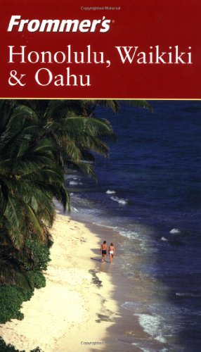 9780764537202: Frommer's Honolulu, Waikiki & Oahu (Frommer's Complete Guides)