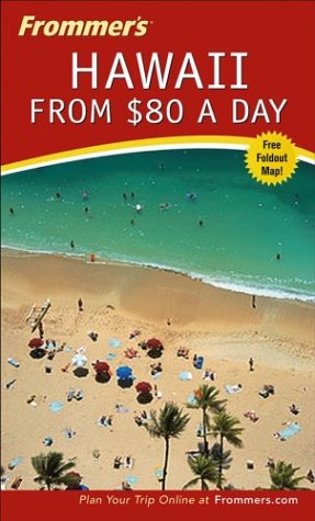 9780764537219: Frommer's Hawaii from $80 a Day (Frommer's $ A Day)