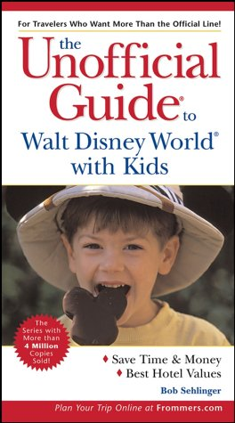 9780764537264: The Unofficial Guide to Walt Disney World with Kids (Unofficial Guides)