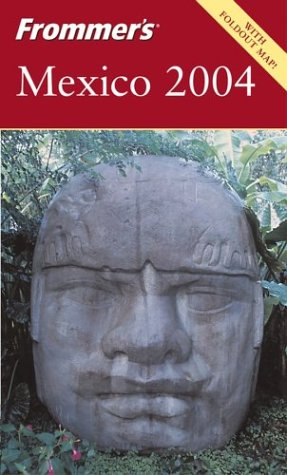 9780764537431: Frommer's Mexico 2004 (Frommer's Complete Guides)