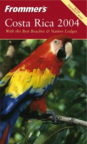9780764537455: Frommer's Costa Rica 2004 (Frommer's Complete Guides)