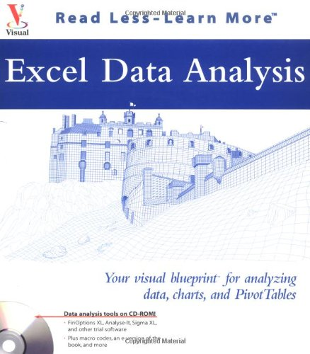 9780764537547: Excel Data Analysis: Your visual blueprint for analyzing data, charts, and PivotTables (Visual Read Less, Learn More)