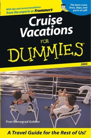 9780764538223: Cruise Vacations For Dummies 2004 (Dummies Travel)