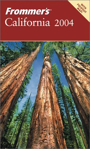 9780764538711: Frommer's California 2004 (Frommer's Complete Guides)