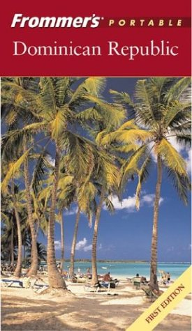 9780764539145: Frommer's Portable Dominican Republic