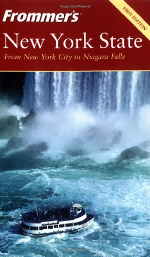 9780764539299: Frommer's New York State: from New York City to Niagara Falls (Frommer's Complete Guides)