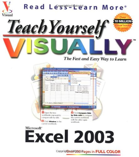 9780764539961: Teach Yourself VISUALLY Excel 2003 (Visual Read Less, Learn More)
