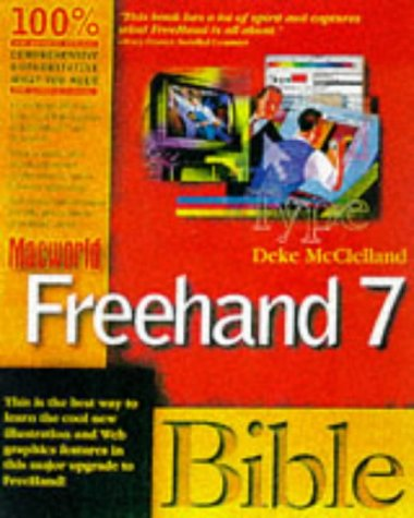 Macworld Freehand 7 Bible: McClelland, Deke