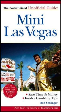 9780764540639: Mini Las Vegas: The Pocket-Sized Unofficial Guide to Las Vegas (Unofficial Guides)