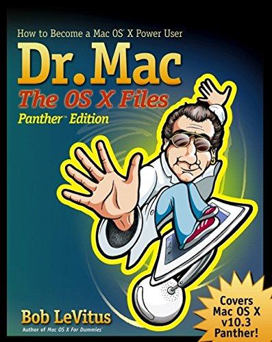 Dr. Mac: The OS X Files, Panther Edition: Bob LeVitus