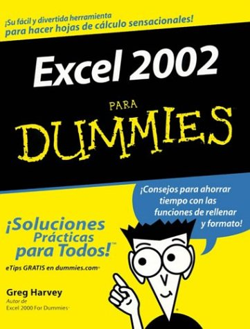 9780764541025: Excel 2002 Para Dummies (Spanish Edition)